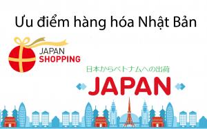 Ưu điểm hàng hóa Nhật Bản