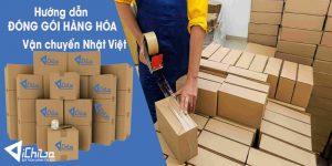 Cách đóng gói hàng khi chuyển hàng từ Nhật về Việt Nam