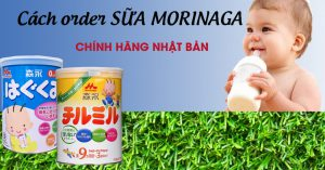 Order sữa Morinaga Nhật