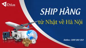 Ship hàng từ Nhật về Hà Nội