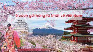 5 cách gửi hàng từ Nhật về Việt Nam